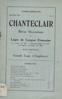 Franc-Maçonnerie. Francs-Maçons. Chanteclair. Revue Maçonnique. Loge De Langue Française. 1918 - Esotérisme
