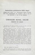 Franc-Maçonnerie. Francs-Maçons. Chevalier Royal Hache - Prince Du Liban - Esotérisme
