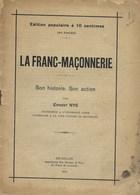 La Franc-Maçonnerie. Son Histoire. Son Action. Par Ernest NYS. 1914 - Francs-Maçons. - Esotérisme