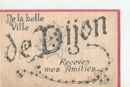 21 De La Belle Ville De Dijon Recevez Mes Amitiés - Dijon