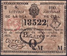 LOT-377 CUBA SPAIN ESPAÑA OLD LOTTERY. BILLETE DE LOTERIA 1823. SORTEO 100. PREMIADO - Lottery Tickets