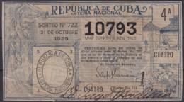 LOT-381  CUBA REPUBLICA OLD LOTTERY SORTEO DE LOTERIA Nº722 31/10/1929 - Lottery Tickets