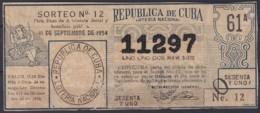 LOT-384  CUBA REPUBLICA OLD LOTTERY SORTEO DE LOTERIA Nº12 11/09/1954 - Lottery Tickets