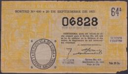 LOT-401  CUBA REPUBLICA OLD LOTTERY SORTEO DE LOTERIA Nº430 20/09/1921 - Lottery Tickets