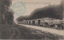 CPA Guerre De 1914 - Dans La Forêt De Compiègne, Les Autobus Parisiens Employés Pour Le Ravitaillement (avec Cachet) - Guerra 1914-18