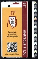 BIGLIETTO AUTOBUS ROMA - ATAC - METREBUS - B+ - LA NUOVA VITAMINA DEL TRASPORTO - Autobus