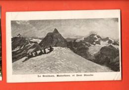 MY-16 Breithorn, Matterhorn Cervin Et Dent Blanche Près Zermatt.Alpinistes. Circulé 1915 Vers Dreux. Pli Angle - VS Valais