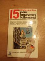 """15 Minutes Par Jour Pour Apprendre L""""Allemand - Collectionguides Marabout - 1986 -254 Pgs - In Good Condition - Woordenboeken"""