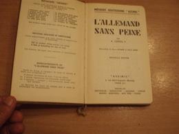 L' ALLEMAND SANS PEINE - ASSIMIL- 1986 - 408 Pgs - In Good Condition ILLUSTRATED - Woordenboeken