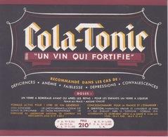 ANCIENNE ETIQUETTE COLA TONIC  - VIN QUI FORTIFIE - Etiquettes