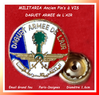 SUPER PIN'S MILITARIA à VIS : DAGUET ARMEE De L'AIR, 1ere GUERRE Du GOLF, émail Grand Feu Base Or, Diamètre 1;6cm - Militaria