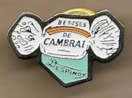 Pin's Bonbons Bétises De Cambrai SARL Despinoy 1519 RN (59) Fontaine-Notre-Dame - Food
