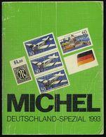 PHIL. LITERATUR Michel: Deutschland-Spezial-Katalog 1993, 1509 Seiten, Einbanddeckel Gebrauchsspuren Und Die Ersten 3 Se - Filatelia E Historia De Correos
