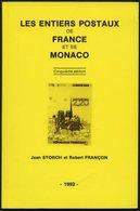PHIL. LITERATUR Les Entiers Postaux De France Et De Monaco, Clinquième édition, 1992, J. Storch/R. Françon, 256 Seiten,  - Filatelia E Historia De Correos