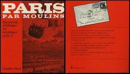 PHIL. LITERATUR Paris Par Moulins - Illustrerede Skildringer Fra Belejringen 1870/71, I Samarbejde Med Wolfgang Jakubek, - Filatelia E Historia De Correos