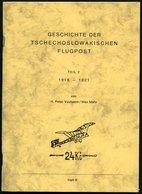 PHIL. LITERATUR Geschichte Der Tschechoslowakischen Flugpost, Teil 2, 1918-1921, Heft 9, 1988, Vouhsem/Mahr, 95 Seiten - Filatelia E Historia De Correos