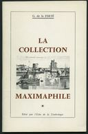 PHIL. LITERATUR La Collection Maximaphile, 1964, G. De La FERTÉ, 64 Seiten, Mit Vielen Abbildungen, In Französisch - Filatelia E Historia De Correos