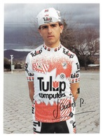 CARTE CYCLISME JOSE ANDRES RIPOLL SIGNEE TEAM TULIP 1990 FORMAT 14,5 X 19,7 - Cyclisme