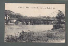 CPA - 47 - Fumel  -  Pont Suspendu - Fumel