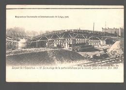 Liège - Exposition Universelle De Liège 1905 - Le Pont De L'Exposition - Montage Par La Socièté John Cockerill - Liege