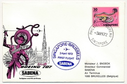 SINGAPOUR / BELGIQUE - 2 Enveloppes SABENA - 1ere Liaison Aérienne - SINGAPOUR / BRUXELLES - 1 Et 3 Avril 1972 - Singapore (1959-...)