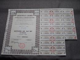 Entreprises CHEMIN Et Industr. Foncière Routière : Action De 50 NF Au Porteur > N° 099,952 ( Voir Photo ) - Chemin De Fer & Tramway