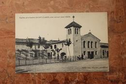 (26) - EGLISE PROVISOIRE SAINT-JAMES, ETAT ACTUEL (MAI 1923) - Francia