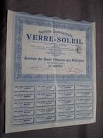 Soc. Cont. VERRE - SOLEIL : Action De 100 Francs Au Porteur : N° 08,935 ( Voir Photo ) - Acciones & Títulos