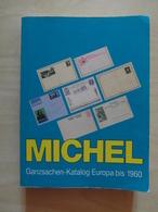 CATALOGUE KATALOG MICHEL Ganzsachen-Katalog Europa Bis 1960 (Ost Und West) - Otros