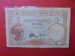 NOUMEA 5 FRANCS 1926 CIRCULER (B.6) - Nouvelle-Calédonie 1873-1985