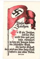 """Propaganda Karte, """" Unser Zeichen """" Fahne - Weltkrieg 1939-45"""