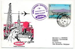 ABU DHABI - Enveloppe Premier Vol ABU DHABI / BRUXELLES Par Sabena - 3 Novembre 1975 - Abu Dhabi