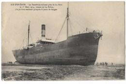 Ile D'Oléron:  Le SWANBRIDJE  échoué Près De La Brée 1914 Venat De La Palice - Ile D'Oléron
