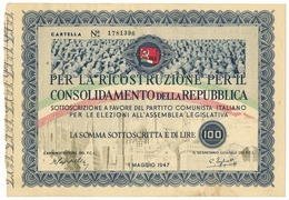 100 LIRE PARTITO COMUNISTA ITALIANO SOTTOSCRIZIONE 01/05/1947 QSPL - [ 7] Errores & Variedades