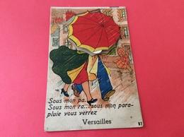 """VERSAILLES """"Sous Mon Pa.Sous Mon Ra...sous Mon Parapluie Vous Verrez"""" à Système - Cartoline Con Meccanismi"""