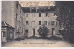 70 GRAY Ecole Supérieure De Filles ,écrite En 1915 Par Un Blessé à L'hôpital - Gray