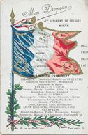 Mon Drapeau Tricolore - 4ème Régiment De Zouaves Mixte - Honneur Et Patrie (Sébastopol, Magenta, Marne...) - Regiments