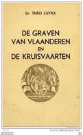 De Graven Van Vlaanderen En De Kruisvaarten - Dr. Theo Luykx - Historia