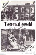 Tweemaal Geweld - G. Van Voeren - Storia