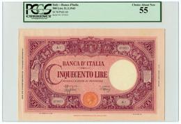 500 LIRE BARBETTI GRANDE C FASCIO PRIMA SERIE A1 31/03/1943 SUP - [ 1] …-1946 : Koninkrijk