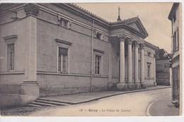 70 GRAY Le Palais De Justice - Gray
