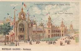 """*CPA: EXPO UNIVERSEL.1900-CARTE PRÉCURSEURS-PUB: NOUV.GALERIES BORDEAUX- RARE-""""NEUVE"""" -RECTO/VERSO - 1900 – Paris (Frankreich)"""