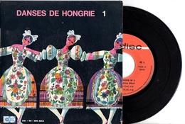 EP FOLKLORE DANSES DE HONGRIE - ANNEES 60 - AVEC ENCART  - EXC ETAT - - World Music