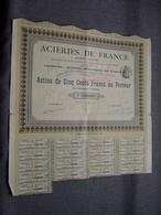 Acières De France : Action De 500 Francs Au Porteur : N° 13,001 ( Voir Photo ) - Actions & Titres