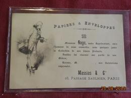 """Carte Publicitaire - Paris - """"Papiers Et Enveloppes Massias & Cie """" - 16, Passage Saulnier (9ème) - Cartes"""