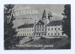 Turismo Alto Adige - Il Santuario Di Pietralba - Bolzano - Ed. 1957 - Libros, Revistas, Cómics
