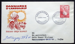 Denmark 1962  Cz.Slania MiNr.405 FDC Developing Help / Aide Développer / Entwicklung Hilfe  ( Lot  KS  ) - FDC