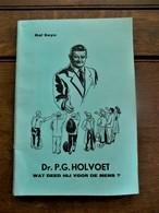 Boek Uit 1973  DR .  P .  G  .  HOLVOET ---- 36 Illustraties      De Hoofdkwarteeuw Uit De KOEKELAARSE  Geschiedenis - Koekelare