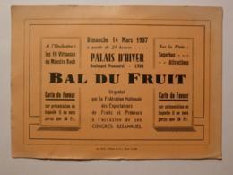 LYON / PALAIS HIVER - Boulevard POMMEROL - 14 MARS 1937 - BAL DES FRUITS / Carte De Faveur / Entrée Spectacle - Toegangskaarten