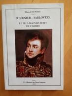 Fournier - Sarloveze Le Plus Mauvais Sujet De L'armée - Marcel Dupont - History